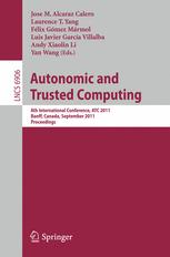 8th International Conference on Autonomic and Trusted Computing (ATC2011)